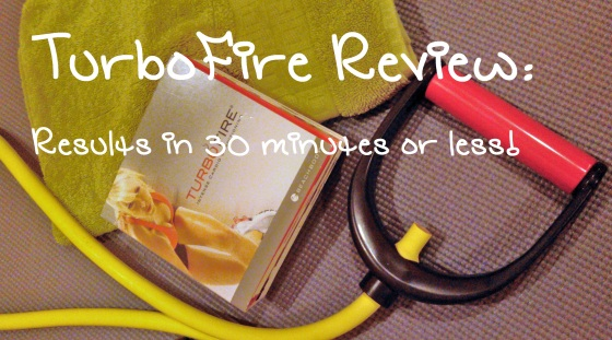 TurboFire Review - Results in 30 minutes or less!