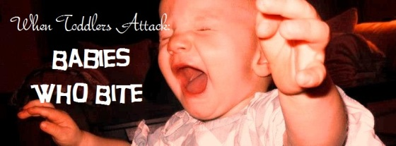 When Toddlers Attack - Babies Who Bite